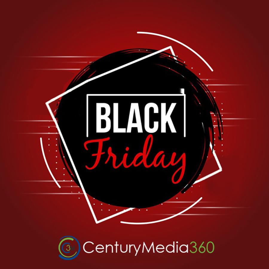 Happy Black Friday by Century Media360
